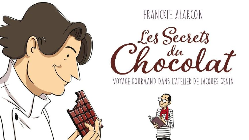 Lu et approuvé : Les secrets du chocolat de FranckieAlarcon