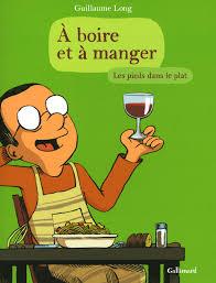 Lu et approuvé : A boire et à manger, tome 2, Les pieds dans leplat